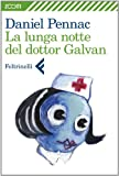 La lunga notte del dottor Galvan (Zoom)