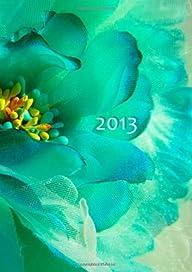 Kalender 2013 – Flower Power: DIN A5,…