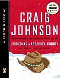 Christmas in Absaroka County: Walt Longmire Christmas Stories (A Penguin Special)