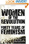 Women of the Revolution: Forty Years...
