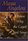 img - for By Maya Angelou I Know Why the Caged Bird Sings book / textbook / text book