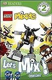 img - for DK Readers L2: LEGO Mixels: Let's Mix! book / textbook / text book