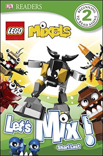 DK Readers L2: Lego Mixels: Let's Mix! (Dk Readers. Lego)