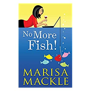 No More Fish. (Online dating romantic comedy!)