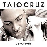 Taio Cruz Departure [Extra Track + Bonus CD]