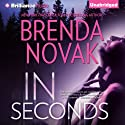 In Seconds: Bulletproof Trilogy, Book 2 (       UNABRIDGED) by Brenda Novak Narrated by Angela Dawe