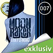 Moonraker (James Bond 3) | Ian Fleming
