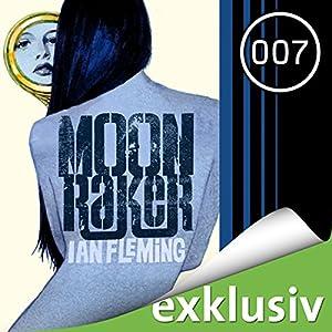 Moonraker (James Bond 3) Hörbuch