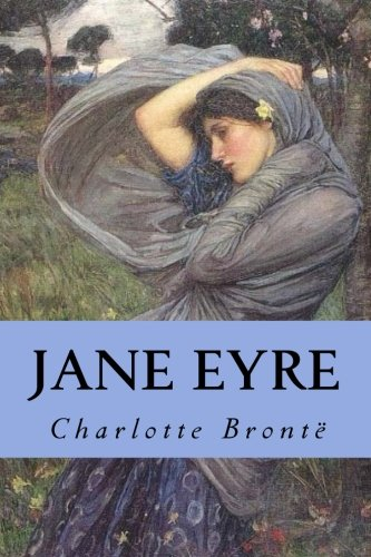 chapter summary and analysis of the novel jane eyre by charlotte bronte