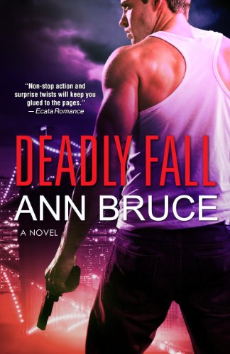 Deadly Fall (The 19th Precinct, Book 1) by Ann Bruce
