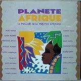 Planete Afrique - Le Meilleur De La Musique Africaine (16 Tracks)...