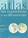 echange, troc Patrick Mérienne - Atlas des explorations et des découvertes
