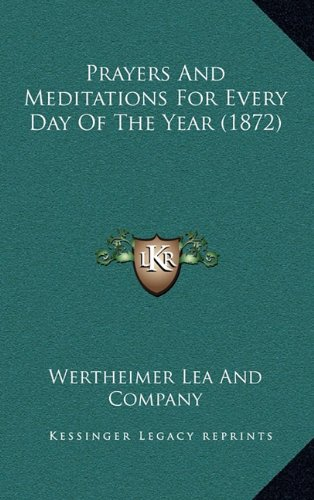 Prayers and Meditations for Every Day of the Year (1872)