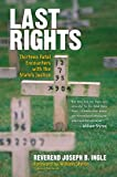 Last Rights: Thirteen Fatal Encounters with the States Justice