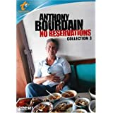 Anthony Bourdain: No Reservations - Collection 3 ~ Anthony Bourdain