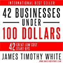 How to Start a Business: 42 Ways to Begin a Business at Little Cost
