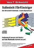 Italienisch für Einsteiger Teil 1 -  Audio-CD plus pdf-Handbuch auf CD-ROM - Vera F. Birkenbihl
