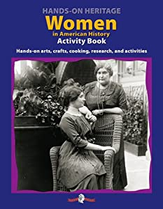 Hands-On HeritageTM Activity Book, Women in American History