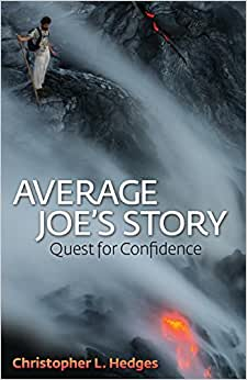 Average Joe's Story: Quest For Confidence