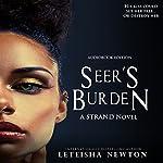 Seer's Burden: STRAND, Book 1 | LeTeisha Newton
