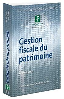 Gestion fiscale du patrimoine 2012 par Fernoux