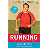 Running: The Complete Guide To Building Your Running Programby John Stanton