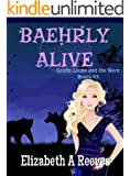 Baehrly Alive (Goldie Locke and the Were Bears Book #3) (English Edition)