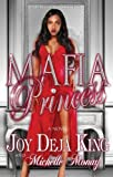 img - for Mafia Princess by Joy Deja King, Michelle Monay (2011) Paperback book / textbook / text book