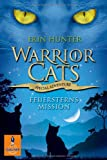 Warrior Cats - Special Adventure. Feuersterns Mission (Gulliver)