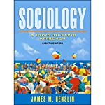 VangoNotes for Sociology: A Down-to-Earth Approach, 8/e | James M. Henslin