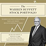 The Warren Buffett Stock Portfolio: Warren Buffett's Stock Picks: When and Why He Is Investing in Them | Mary Buffett,David Clark