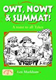 Owt, Nowt and Summat!: A Toast to All Tykes (Local Dialect)