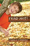 Fraid Not! Empowering Kids with Learn...