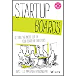 Startup Boards: Getting the Most Out of Your Board of Directors | Brad Feld,Mahendra Ramsinghani
