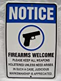 Gun Sign NOTICE FIREARMS WELCOME Please Holster Metal Sign MAN CAVE SIGNS