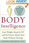 Body Intelligence: Lose Weight, Keep...