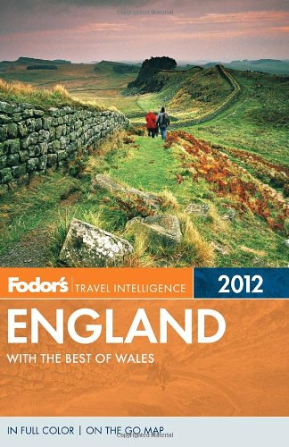 Fodor's England 2012: with the Best of Wales (Full-color Travel Guide)