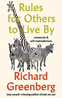 Book Cover: Rules for Others to Live By: Comments and Self-Contradictions