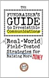 The Fundraisers Guide to Irresistible Communications