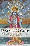 27 Stars, 27 Gods: The Astrological M...