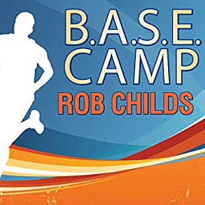 B.A.S.E. Camp | [Rob Childs]