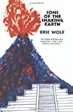 Sons of the Shaking Earth (Phoenix Books) (0226905004) by Eric Wolf