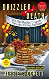 Drizzled with Death (A Sugar Grove Mystery)