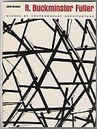 R. Buckminster Fuller by John McHale