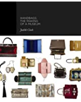 Handbags - The Making of a Museum
