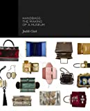 img - for Handbags: The Making of a Museum book / textbook / text book