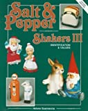 img - for Salt and Pepper Shakers, III: Identification and Values by Helene Guarnaccia (1991-04-03) book / textbook / text book