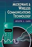 echange, troc Joseph J. Carr - Microwave & Wireless Communications Technology