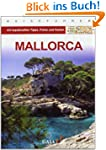 Mallorca: mit topaktuellen Tipps, Fot...