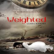 Weighted: The Neumarian Chronicles, Book 0.5 | Ciara Knight